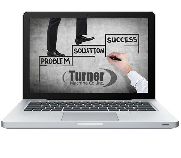 Turner Machine Co, Your Blueprint for Success